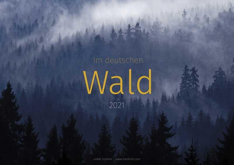 Waldkalender - Im deutschen Wald 2021